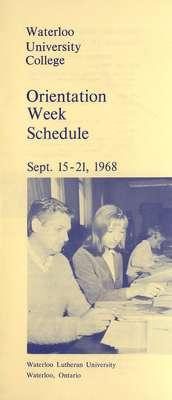 Waterloo University College Orientation Week schedule : September 15-21, 1968