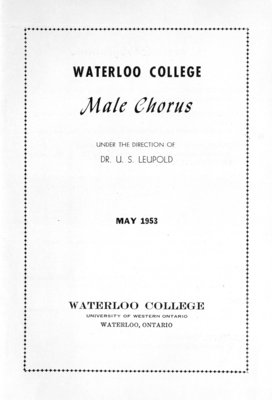 Waterloo College Male Chorus under the direction of Dr. U. S. Leupold, May 1953