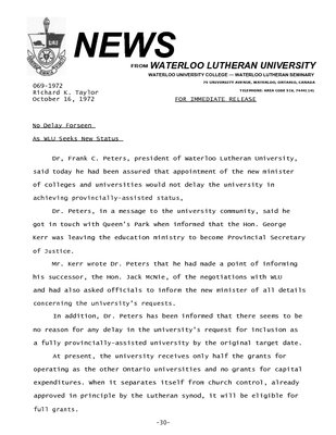 069-1972 : No delay forseen as WLU seeks new status