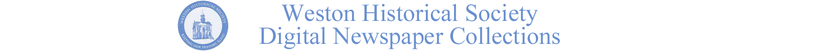 Weston Historical Society Digital Newspaper Collections