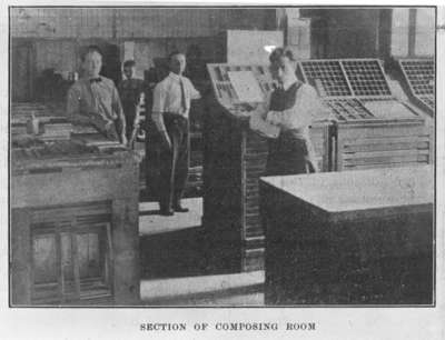 Section of composing room at the office of the Gazette and Chronicle, June 1913