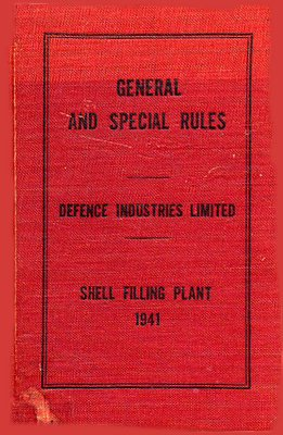 General and Special Rules Defence Industries Limited Shell Filling Plant 1941