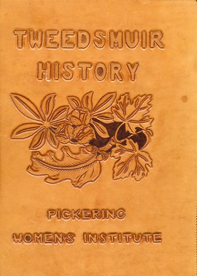 Tweedsmuir History - Pickering Womans Institute