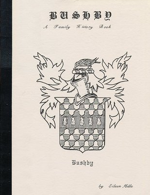 Bushby A Family Histroy Book