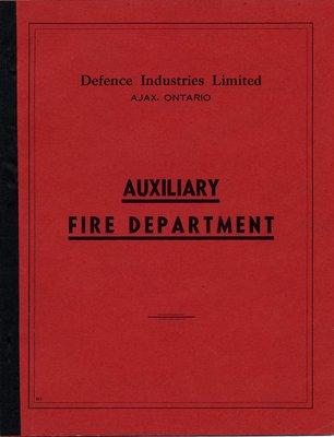 Defence Industries Limited Ajax, Ontario Auxiliary Fire Department