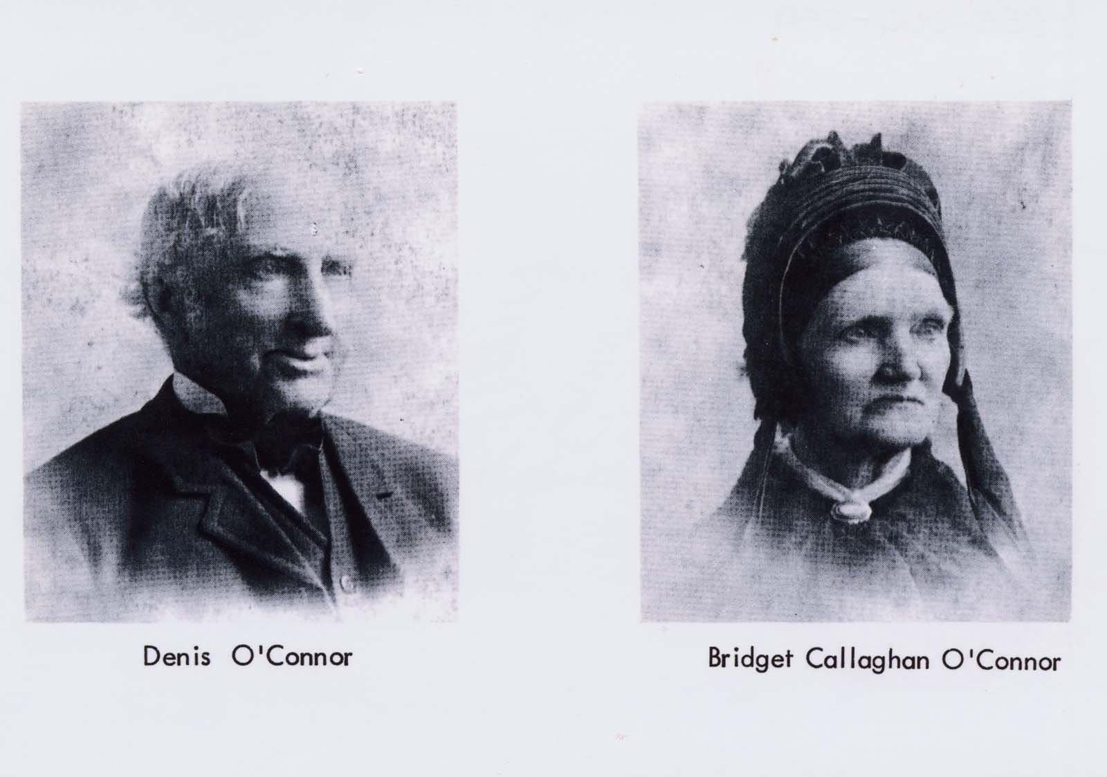 Dennis O'Connor and Bridget Callaghan O'Connor.