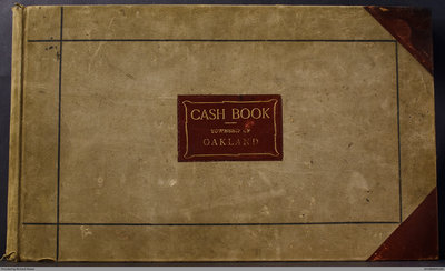 Oakland Township Cash Book, 1915 - 1930