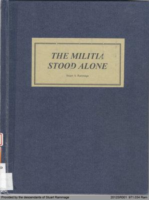 The Militia Stood Alone