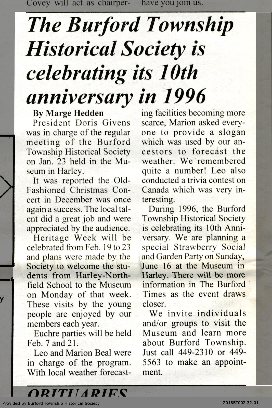 The Burford Township Historical Society is celebrating its 10th anniversary in 1996