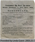 "Playbill for ""Borderland,"" performed at Mount Pleasant Centennial Old Boys' Reunion, 1908"