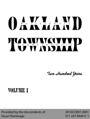 Oakland Township: Two Hundred Years - Volume 1