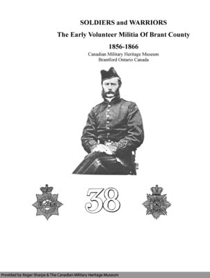 Soldiers and Warriors: The Early Volunteer Militia of Brant County, 1856-1866