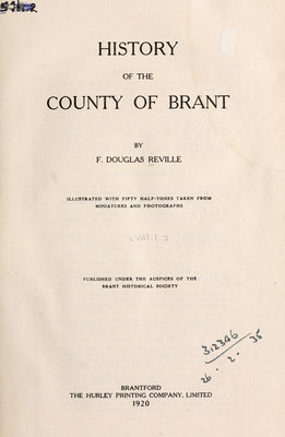 The History of the County of Brant, volume I, by F. Douglas Reville