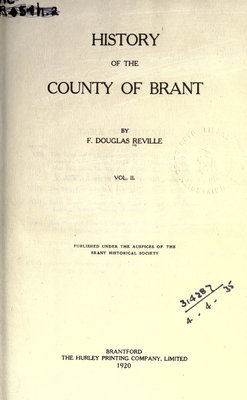 The History of the County of Brant, volume II, by F. Douglas Reville