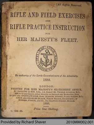 Battle and Field Exercises and Rifle Practice Instruction for Her Majesty's Fleet, 1888