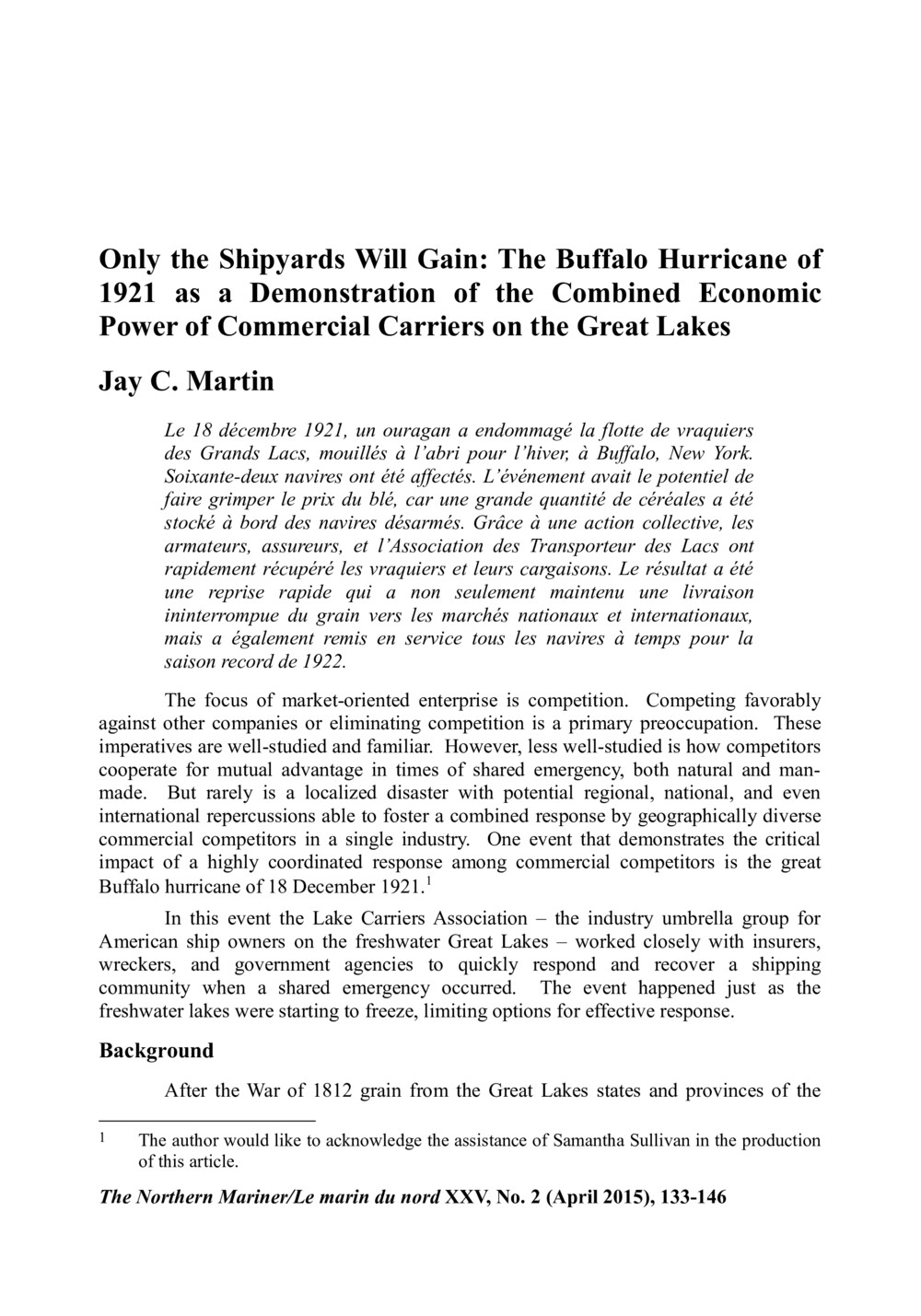 Only the Shipyards Will Gain: The Buffalo Hurricane of 1921 as a Demonstration of the Combined Economic Power of Commercial Carriers on the Great Lakes