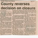 County Reverses Decision on Closure