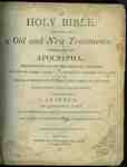 The Holy Bible: containing the Old and New Testaments: together with the Apocrypha- 1814