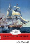 HMS Detroit: The Battle for Lake Erie, by Robert Malcomsn, Thomas Malcomson