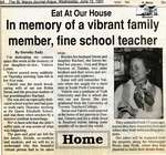 """In memory of a vibrant family member, fine school teacher"", Eat at Our House, 12 June 1991"