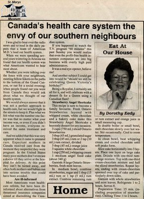 """Canada's health care system the envy of our southern neighbours"", Eat at Our House, 1993"