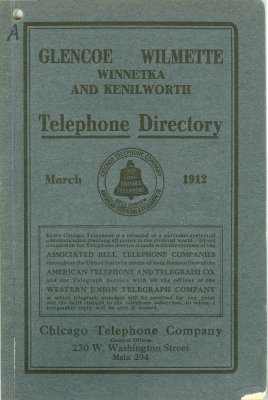 Telephone Directory [for] Glencoe, Wilmette, Winnetka and Kenilworth, March 1912