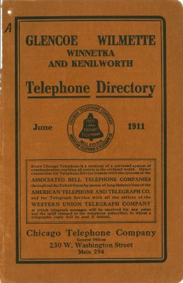 Telephone Directory [for] Glencoe, Wilmette, Winnetka and Kenilworth, June 1911