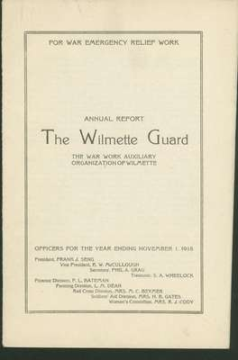 Annual Report of the Wilmette Guard [1918]: The war work auxiliary organization of Wilmette