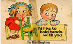 I'd like to hold hands with you in Burlington -- caption, illustration of boy and girl; dated Dec 16, 1919