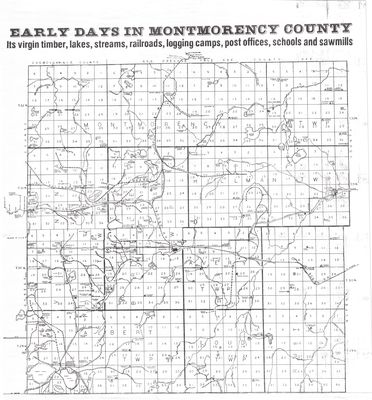 Early Days in Montmorency County Map Circa 1900s
