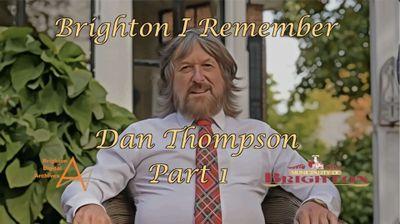 BIR - Dan Thompson - Part 1
