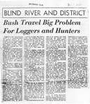 Bush Travel Big Problem For Loggers and Hunters, 1957