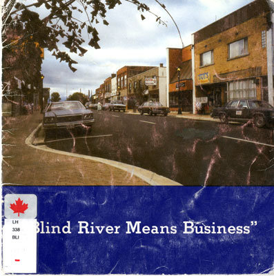 Blind River Means Business,Circa 1985