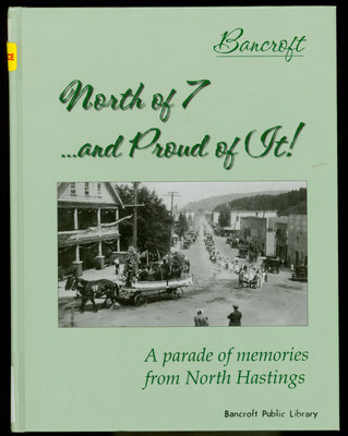 North of 7...and Proud of It!: A parade of Memories from North Hastings
