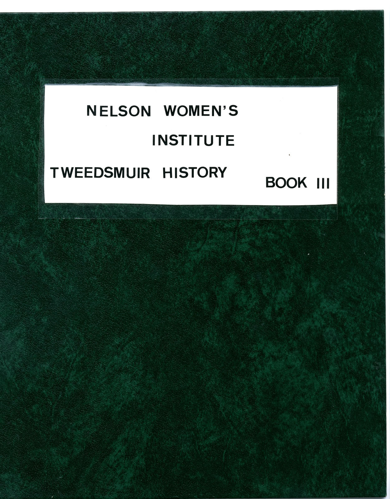 Nelson Women's Institute Tweedsmuir History, Book III (of 3 Books, currently available on OurOntario.ca)
