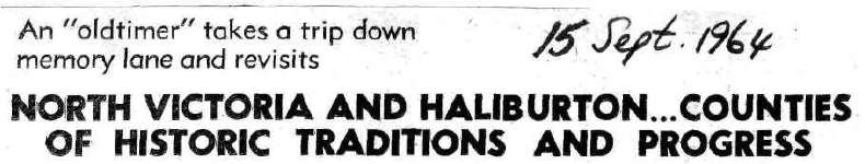 North Victoria and Haliburton... counties of historic traditions and progress - 15 September 1964