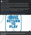 August 5: Ontario Hockey League to resume regular season play on December 1