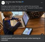 January 6: Catholic school board positioned should online learning be extended