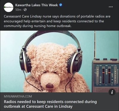 January 29: Radios needed to keep residents connected during outbreak at Caressant Care in Lindsay