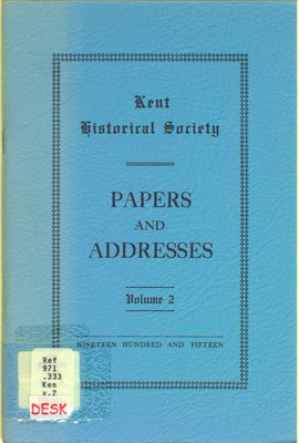 Kent Historical Society papers and addresses, Vol. 2