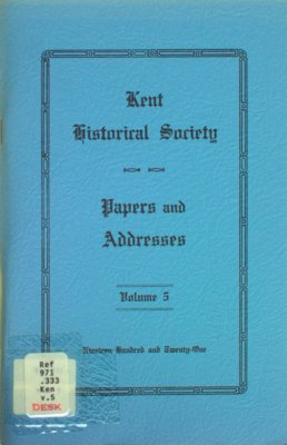 Kent Historical Society papers and addresses, Vol. 5