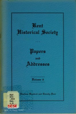 Kent Historical Society papers and addresses, Vol. 6