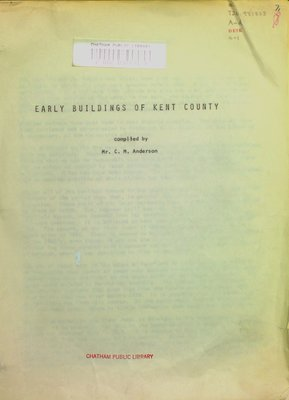 Early buildings of Kent County