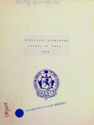 Municipal Directory County of Kent 1988