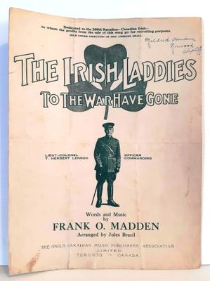 """The Irish Laddies To The War Have Gone"" sheet music. Words and music by Frank O. Madden. Music from the First World War."