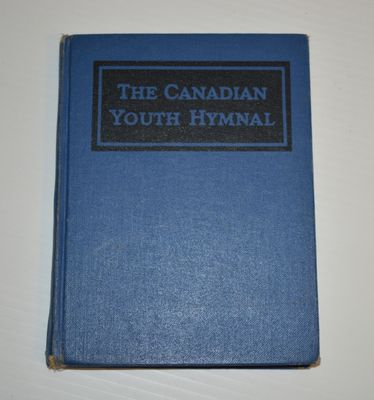 """""""The Canadian Youth Hymnal"""" Book"""
