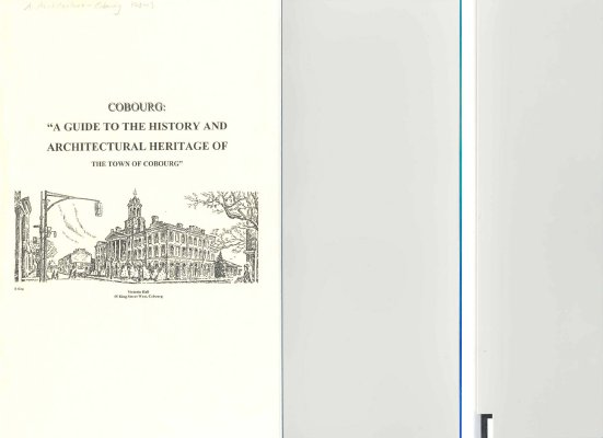 """<b>""""Cobourg: a guide to the history and architectural heritage of the Town of Cobourg""""<b>"""