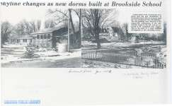 Photos showing changes at Brookside as new dorms are built.