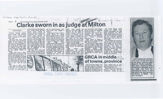 Article about James Clarke a Cobourg lawyer being sworn in as judge at Milton.