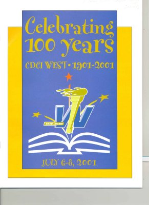 "<b>""Celebrating 100 Years: CDCI West 1901-2001"" history of the school<b>"